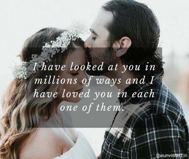14 Lines Better Than 'I love You' That Will Make Your Partner Feel Extra Special 10 the unvisited