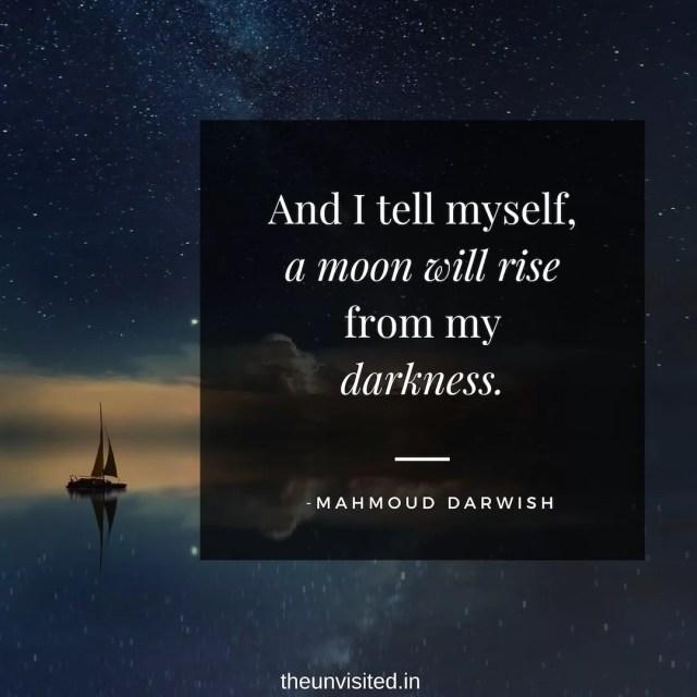 Mahmoud Darwish Quotes Romantic The unvisited love poet poem couple sad romance quote 1-min