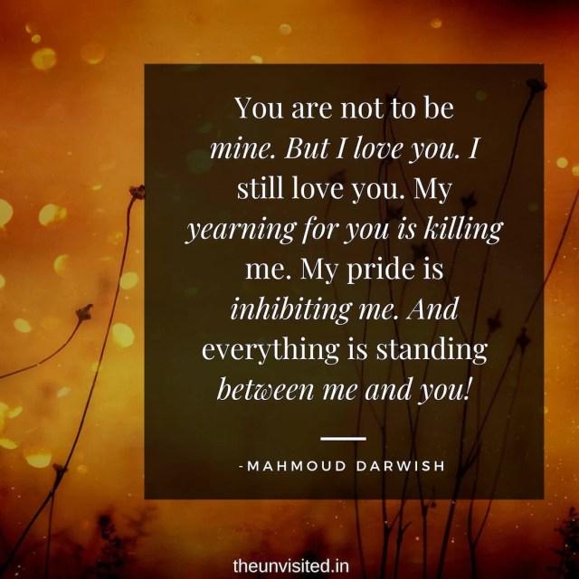 Mahmoud Darwish Quotes Romantic The unvisited love poet poem couple sad romance quote