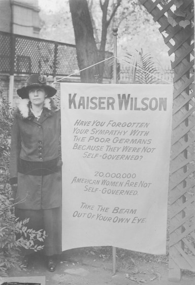 One of the banners the women who picketed the White House and Capitol carried. 165-WW-600-A5