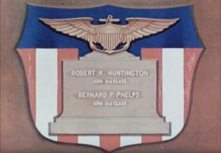 ARM 3rd Class Robert K. Huntington and ARM 2nd Class Bernard P. Phelps