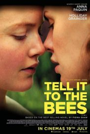 Tell It To The Bees : Movie, Review, Upcoming