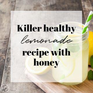 healthy lemonade recipe with honey