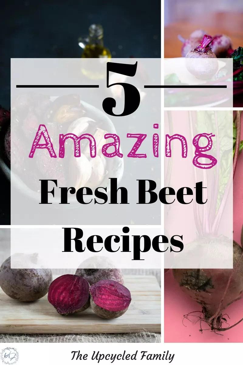 5 amazing fresh beet recipes
