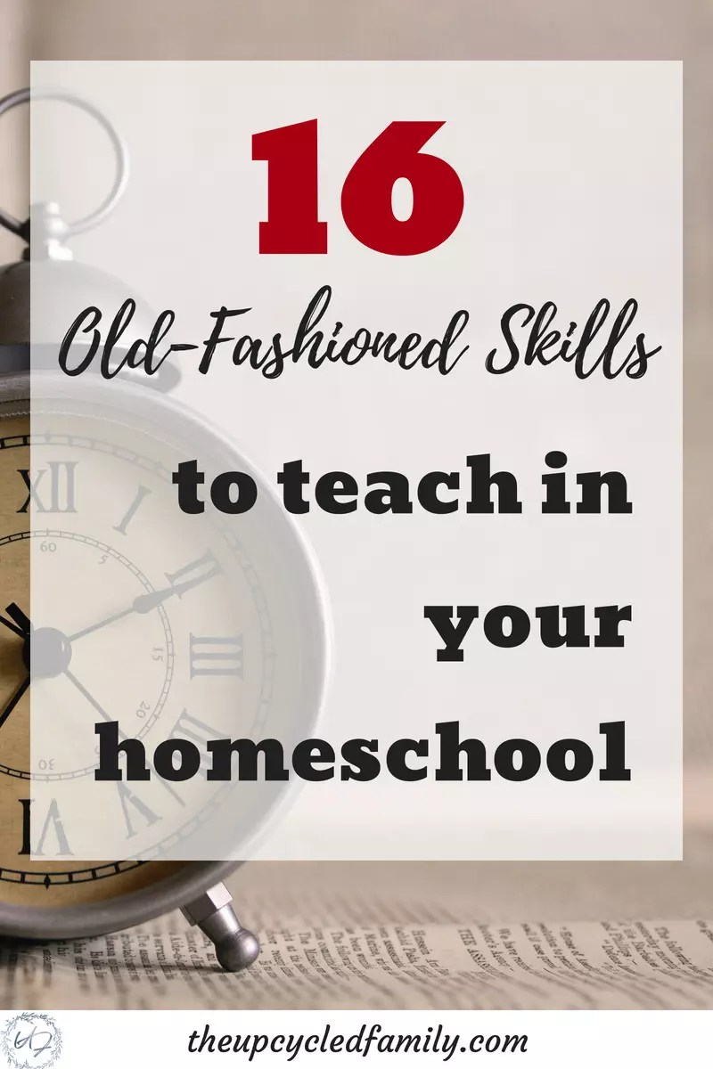 Want to take your kid's knowledge to the next level in your homeschool? 16 old-fashioned, vintage skills, life skills, homestead skills & traditional skill to boost your homeschool experience! #homeschool #homeschoolskills #lifeskills #vintageskills #lostskills #oldfashionedskills #homesteadskills #traditionalskills