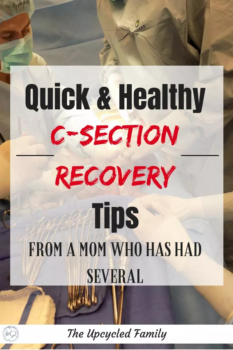 Quick & Healthy C-section recovery tips