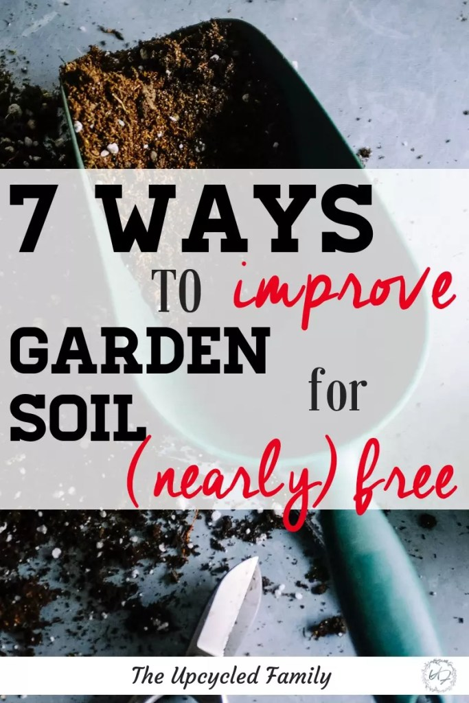 To a gardener the soil is an important matter. Just because it is important doesn't mean it has to be expensive. 7 garden hacks to get amazing soil for free or (ALMOST) free. #gardensoil #gardensoilimprove #gardensoiltips #bestgardensoil #gardensoilamending #gardensoilimprovement #healthysoil #gardensoil #soilimprovement #gardenpreparation