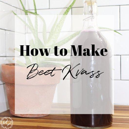 how to make beet kvass