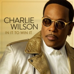 Charlie-Wilson-In-It-to-Win-It-Album-Cover