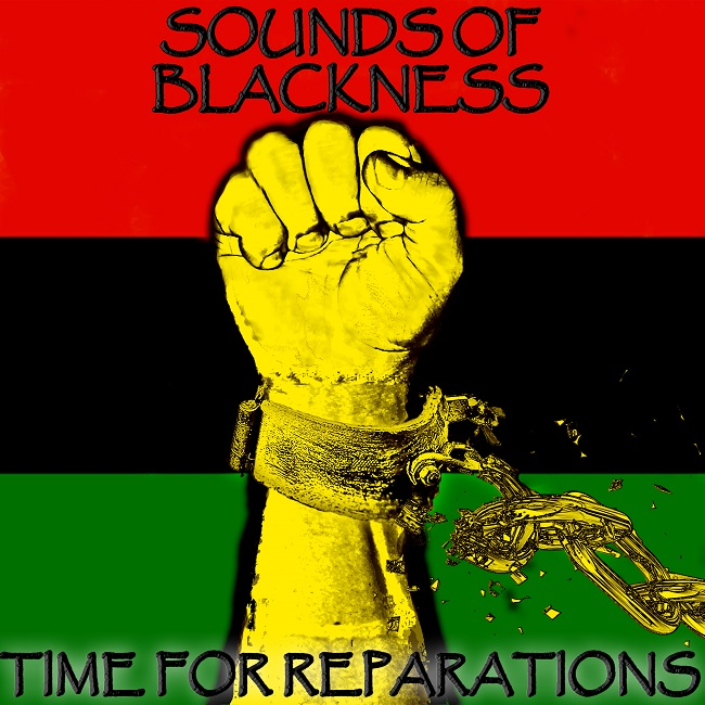 """Sounds of Blackness """"Time For Reparations"""""""
