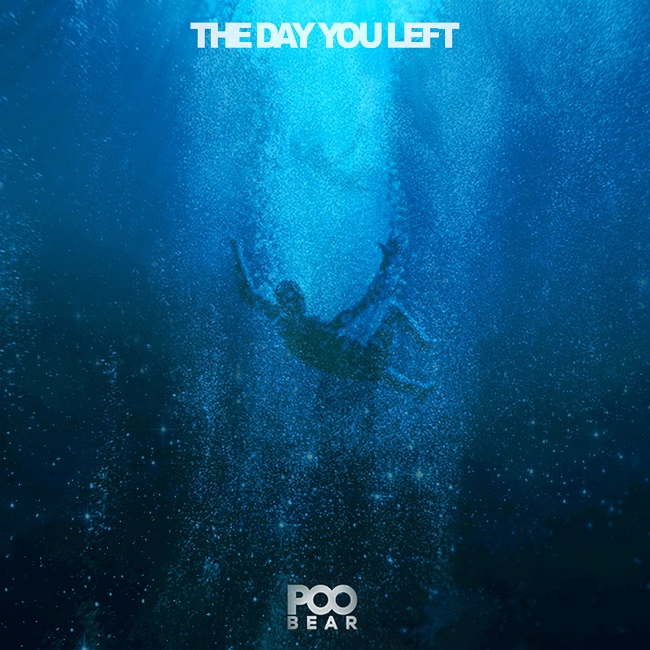 """POO Bear """"The Day You Left"""""""