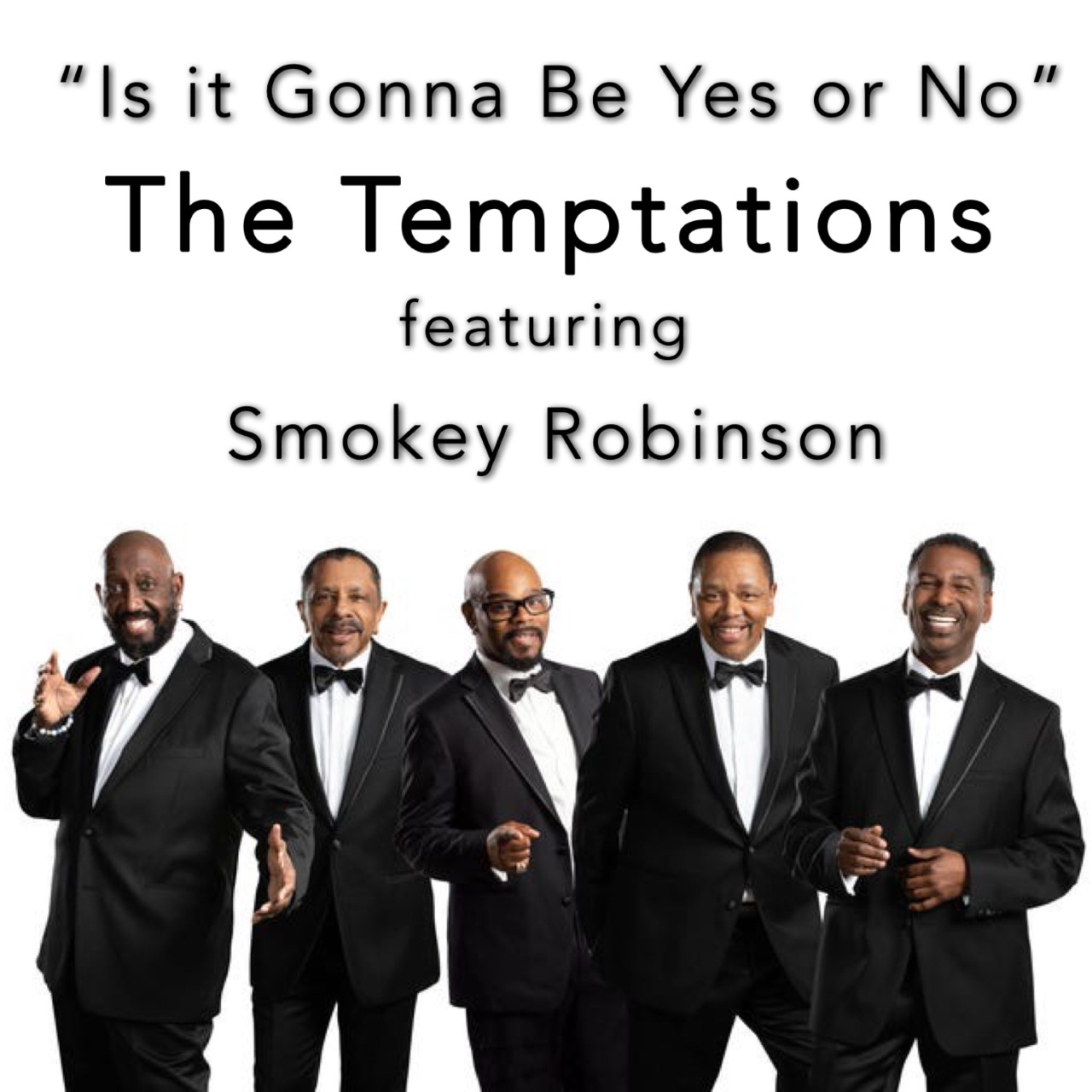 """Temptations """"Is It Gonna Be Yes Or No"""" Ft. Smokey Robinson"""