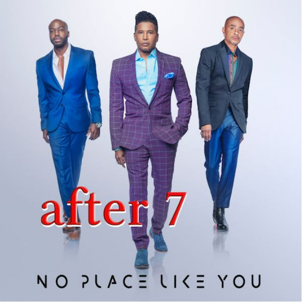 """After 7 """"No Place Like You"""""""