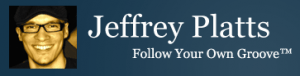 Jeffrey Platts, Follow Your Own Groove