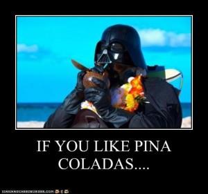 If you like pina coladas...