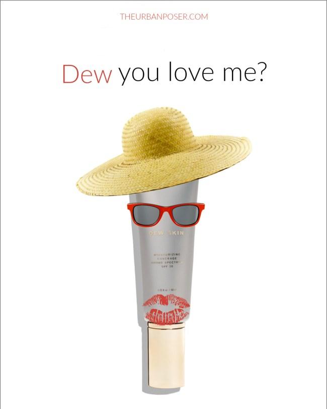 Valentine's Dew You Love Me