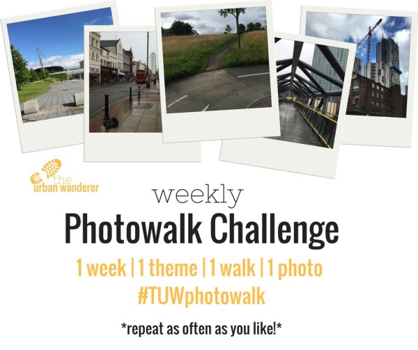 The Urban Wanderer Weekly Photowalk Challenge