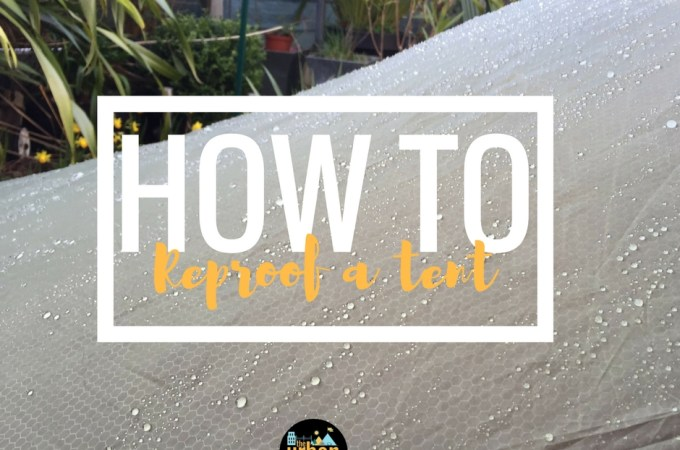How to reproof your tent with Grangers Fabsil