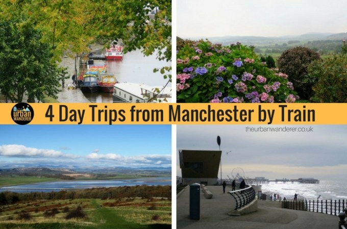 4 Day Trips from Manchester by Train