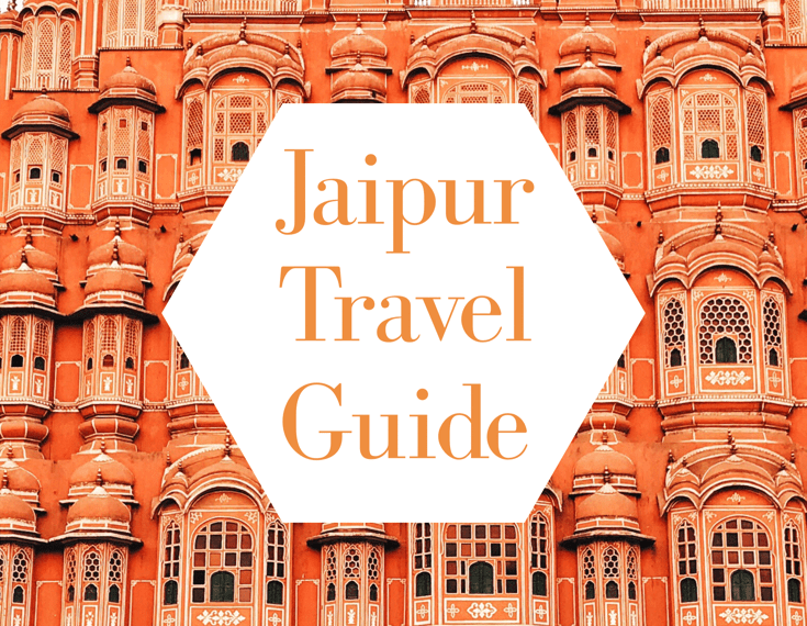 Jaipur Travel Guide