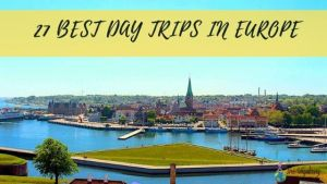 Best day trip in Europe