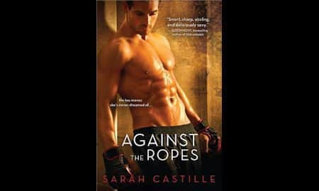 "Review of ""Against the Ropes"" by Sarah Castille"