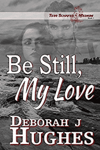 Review of Be Still My Love by Deborah J. Hughes