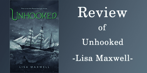 Review of Unhooked by Lisa Maxwell