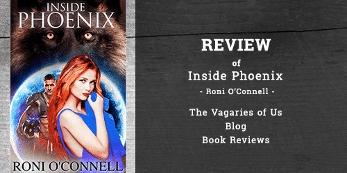 "Review of ""Inside Phoenix"" by Roni O'Connell"