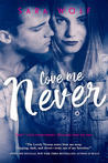 Review of Love Me Never by Sara Wolf