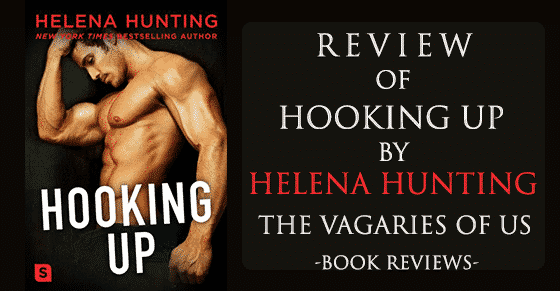 A Book Review: Hooking Up by Helena Hunting
