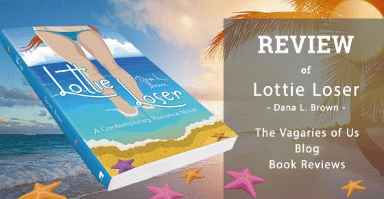 Book Review of Lottie Loser by Dana L. Brown