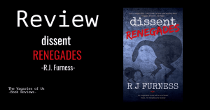 dissent renegades rj furness
