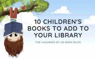10 Children's Books to Add to Your Library