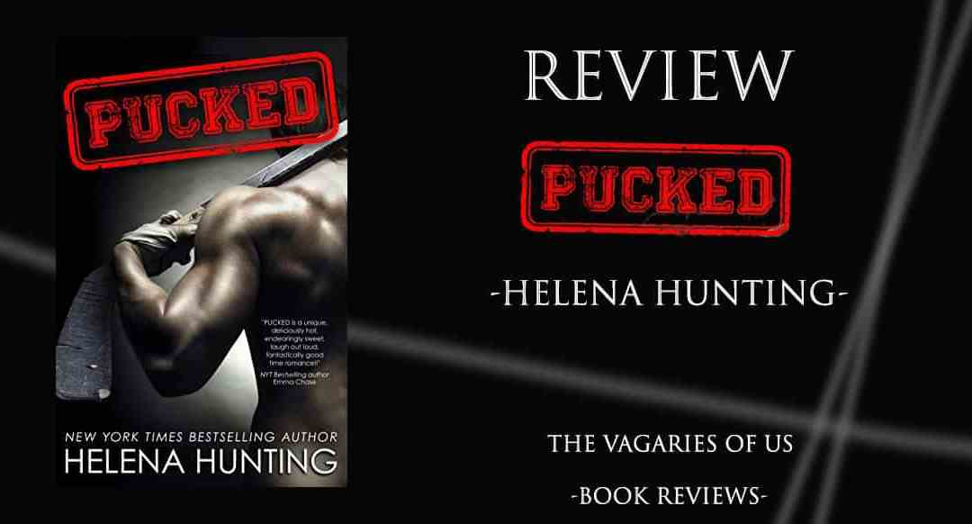 A Review of Pucked by Helena Hunting