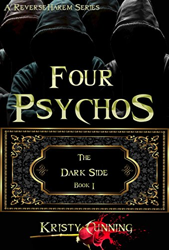Cover of Four Psychos by Kristy Cunning - a reverse harem book