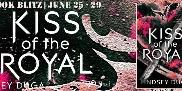 BLITZ: Kiss of the Royal by Lindsey Duga