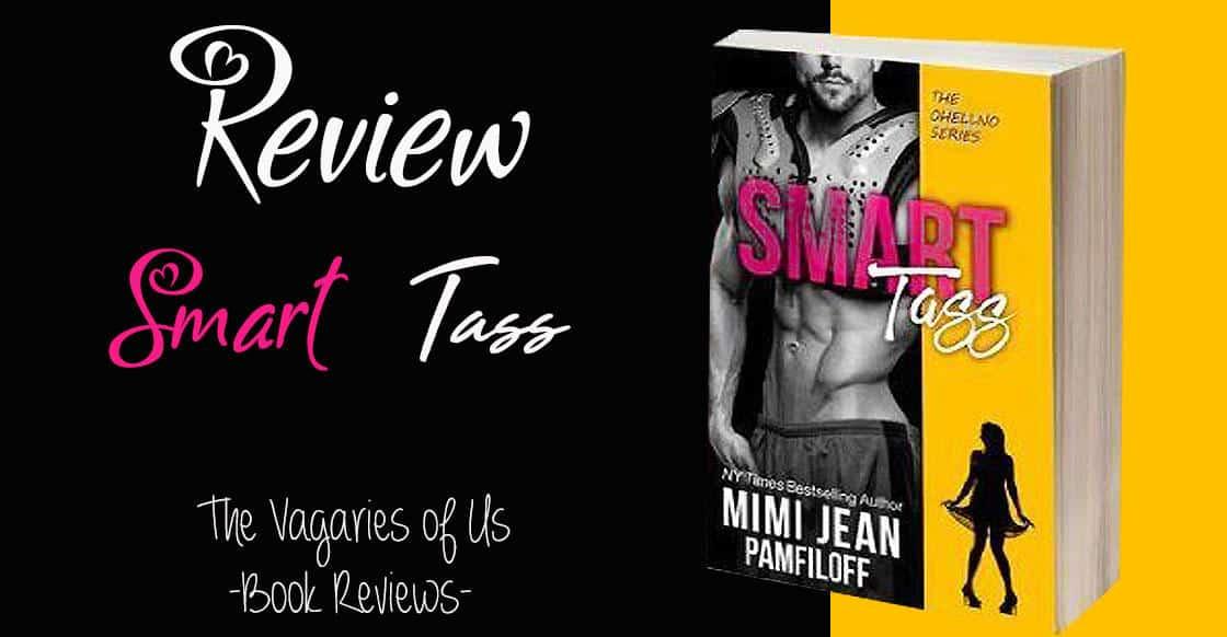 Review : Smart Tass by Mimi Jean Pamfiloff