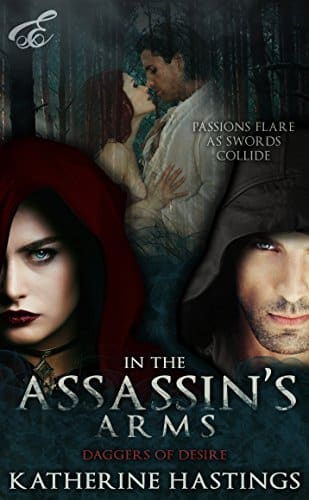 In the Assassin's Arms by Katherine Hastings