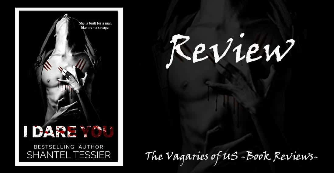 I Dare You by Shantel Tessier: Review