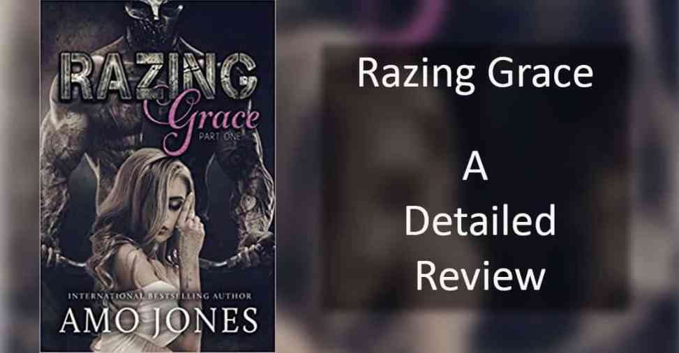 Just a review of Razing Grace: Part One by Amo Jones - A