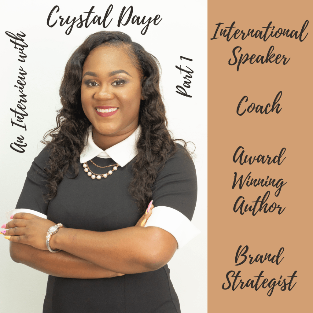 crystal daye, brand strategist, identity, writing, podcasting, podcaster, christian author, award-winning author, international speaker, grounded in your identity, business, books, purpose, passion, lifestyle blog, katina horton, healing our brokenness podcast, episode 91