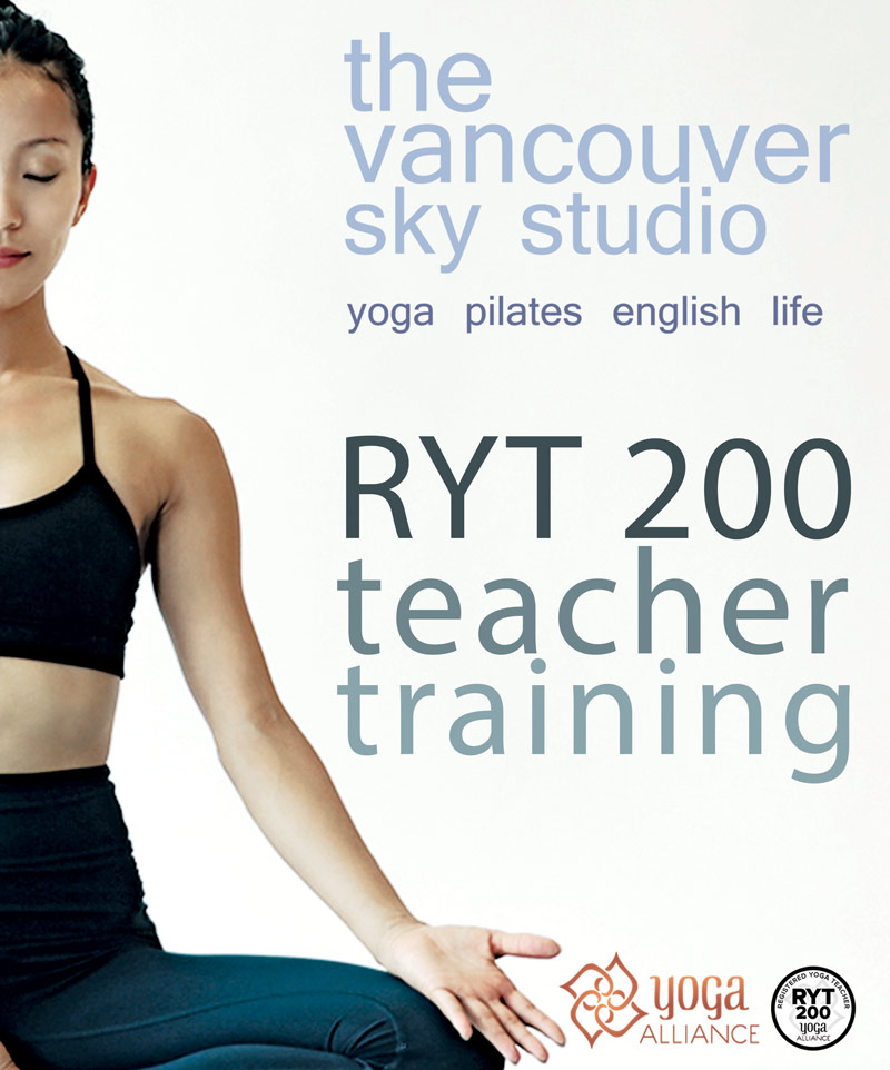 The VANCOUVER SKY STUDIO - RYT 200 TEACHER TRAINING Course is an ALIGNMENT BASED / HATHA FOCUSED course which will give you all the skills and training to become a fully licensed yoga Instructor. After completion of the 200 hour course you will recieve a completion certificate from The VANCOUVER SKY STUDIO, licensing you to be a qualified RYT 200 Yoga instructor certified with Yoga Alliance.