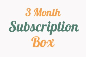 Three Month Subscription Box