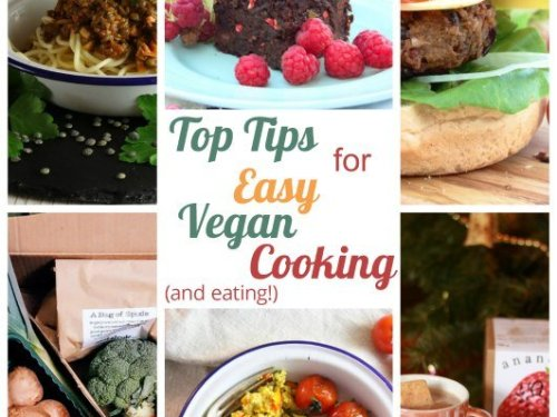 Top Tips for easy vegan cooking main image with copy and lots of images