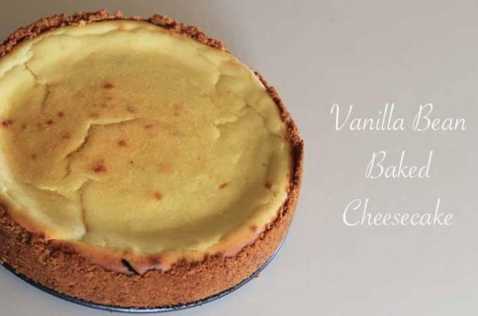 Vanilla Bean Baked Cheesecake