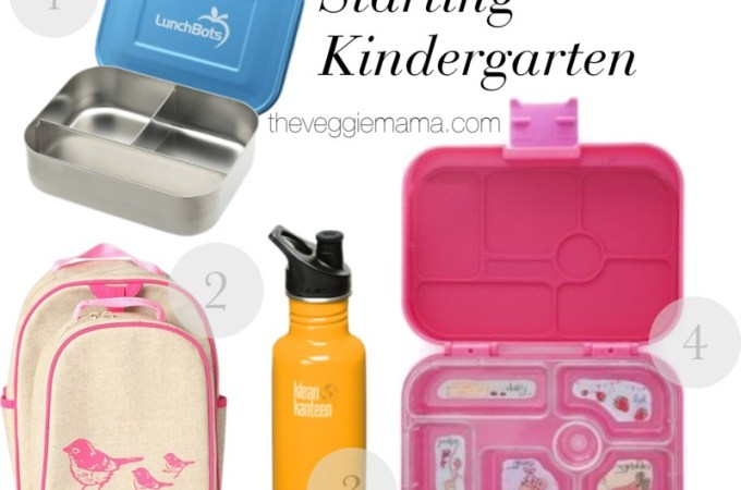 Starting Kindergarten essentials | Veggie mama