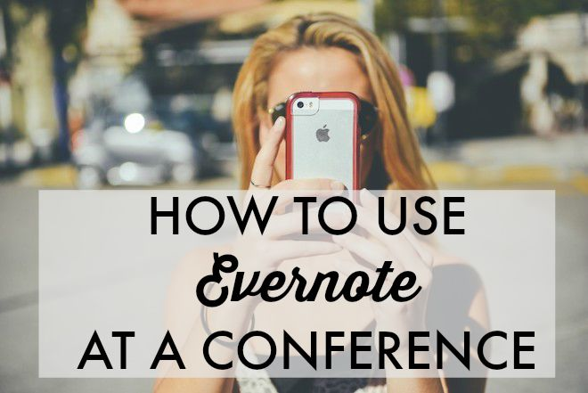 The best way to get the most out of Evernote when you're at a conference. Note-taking, contacts, and more!
