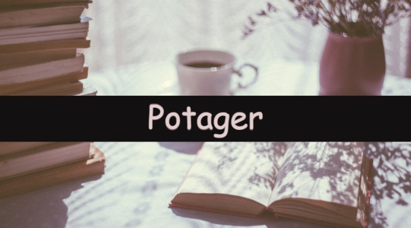 Each week I like to share my understanding of a horticultural word or term. This week I am looking at the word potager.