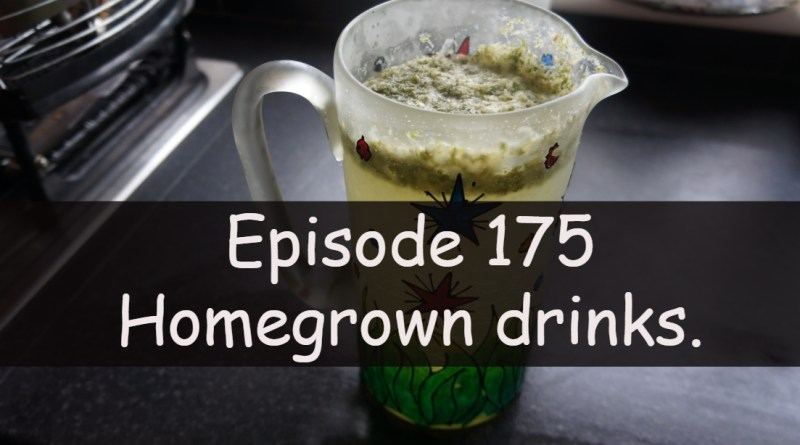 Join me in this week's podcast where I discuss a few of my homegrown drink recipes. I also share the latest on the allotment and vegetable patch.